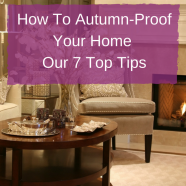 How to Autumn-Proof Your Home - Top Tips